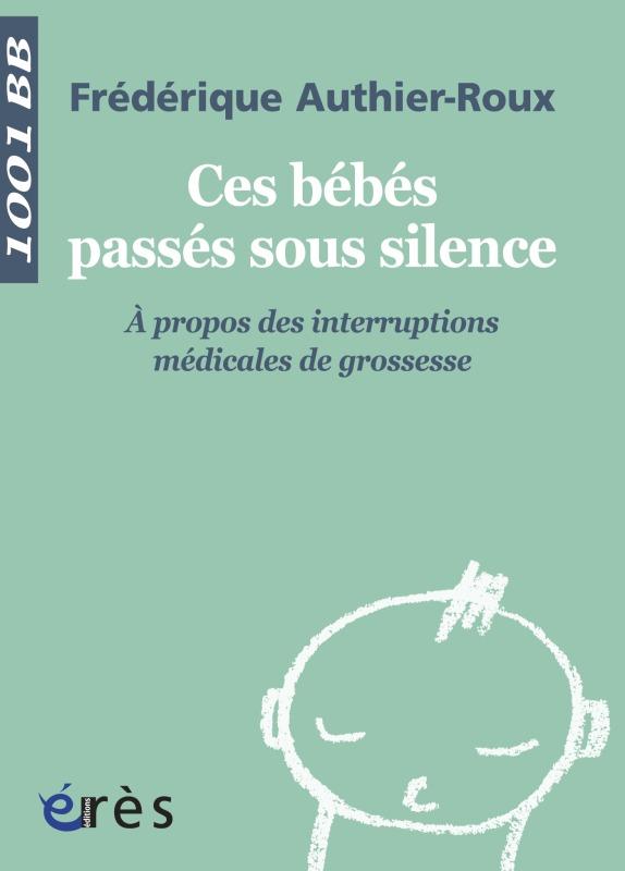 1001 BB 020 - CES BEBES PASSES SOUS SILENCE