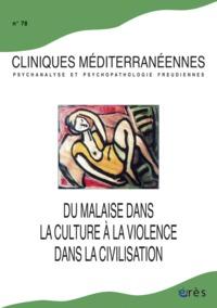 CLINIQUES MEDITERRANEENNES 78  MALAISE DANS CULTURE VIOLENCE DANS CIVILISATION