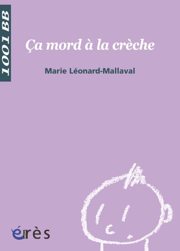 1001 BB 104 - CA MORD A LA CRECHE