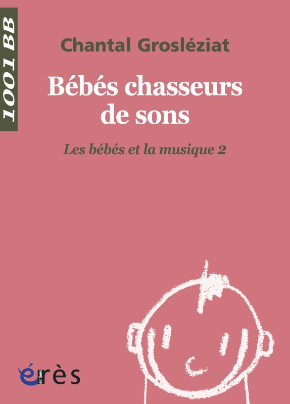 1001 BB 021 - BEBES CHASSEURS DE SONS