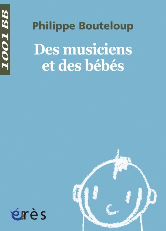 1001 BB 041 - DES MUSICIENS ET DES BEBES