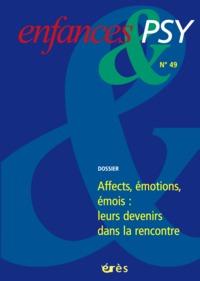 ENFANCES & PSY 049 - EMOTIONS: LEURS DEVENIRS DANS LA RENCONTRE