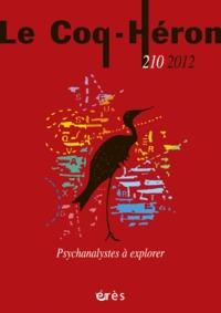 LE COQ HERON 210 - DES PSYCHANALYSTES A EXPLORER