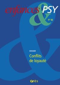 ENFANCES & PSY 056 - CONFLITS DE LOYAUTE