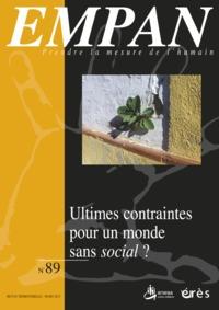 EMPAN 089 - ULTIMES CONTRAINTES POUR UN MONDE SANS SOCIAL ?