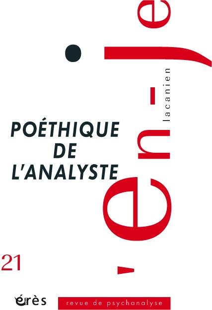 EN-JE LACANIEN 21 - POETHIQUE DE L'ANALYSTE