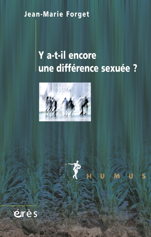Y A-T-IL ENCORE UNE DIFFERENCE SEXUEE ?