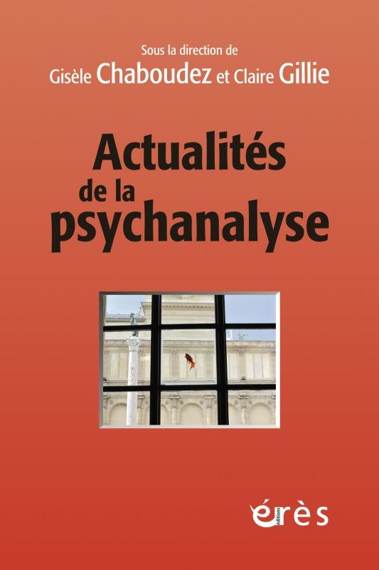 ACTUALITES DE LA PSYCHANALYSE