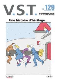 VST 129 - UNE HISTOIRE D'HERITAGE