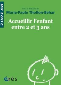 1001 BB 038 - ACCUEILLIR L'ENFANT ENTRE 2 ET 3 ANS