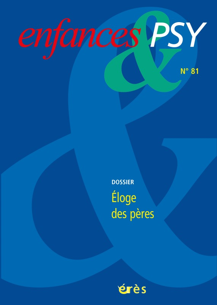 ENFANCES & PSY 81 - ELOGE DES PERES