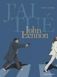 J'AI TUE - JOHN LENNON