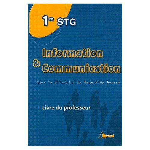 INFORMATION ET COMMUNICATION 1 STG
