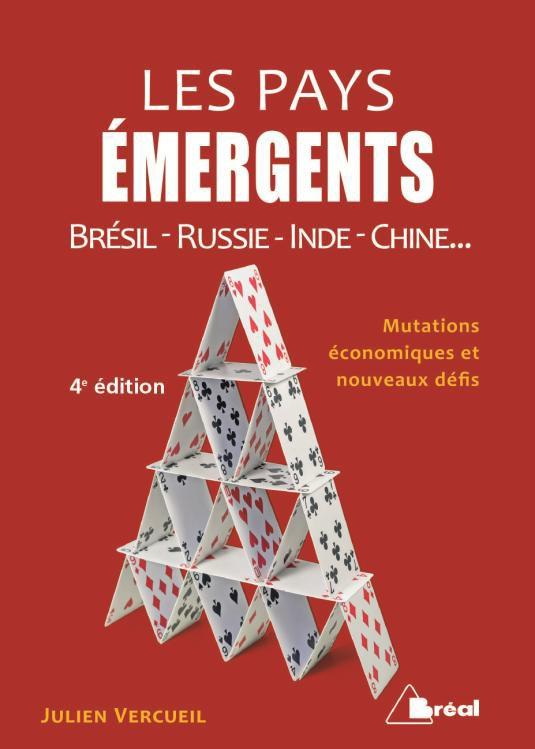 PAYS EMERGENTS BRESIL RUSSIE INDE CHINE (LES) 4E EDITION