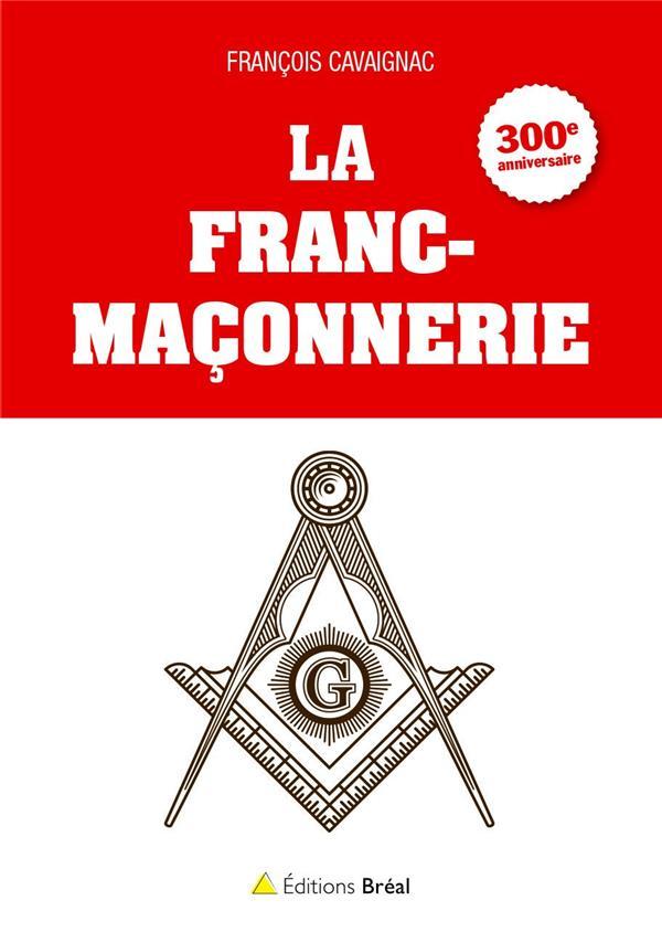 FRANC-MACONNERIE (LA)
