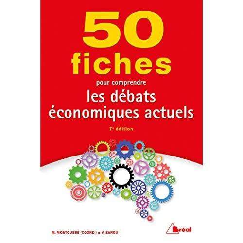50 FICHES POUR COMPRENDRE LES DEBATS ECONOMIQUES ACTUELS