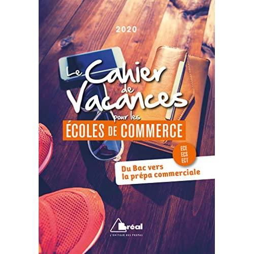 LE CAHIER DE VACANCES POUR LES ECOLES DE COMMERCE 2020