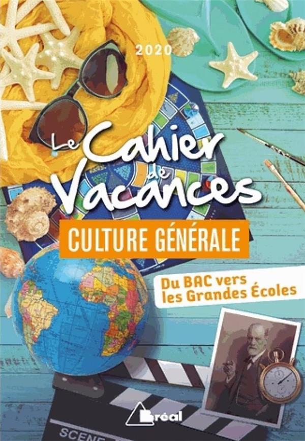LE CAHIER DE VACANCES CULTURE GENERALE 2020