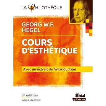 G.W.F HEGEL COURS D'ESTHETIQUE