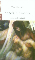 ANGELS IN AMERICA - LE MILLENAIRE APPROCHE / PERESTROIKA