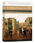 LE THEATRE FRANCAIS DU XVIIE SIECLE