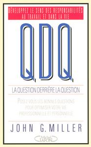 QDQ LA QUESTION DERRIERE LA QUESTION
