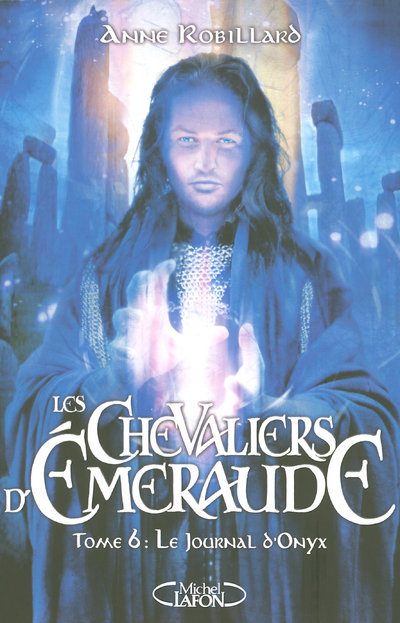 LES CHEVALIERS D'EMERAUDE T06 LE JOURNAL D'ONYX