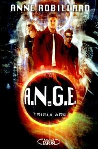 A.N.G.E - TOME 6 TRIBULARE - VOL06