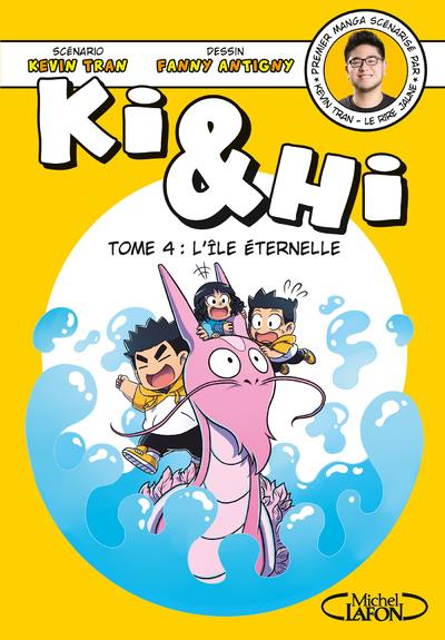 KI & HI - TOME 4 L'ILE ETERNELLE - VOLUME 04
