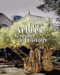 LES ARBRES, TEMOINS DE L'HISTOIRE