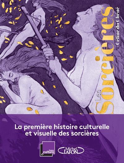 LES SORCIERES - UNE HISTOIRE DE FEMMES