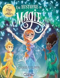 UNE HISTOIRE DE MAGIE TOME 1 - VOL01