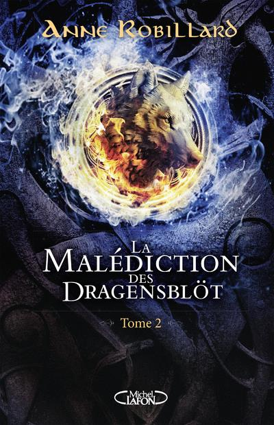 La malediction des dragensblot - tome 2 - vol02