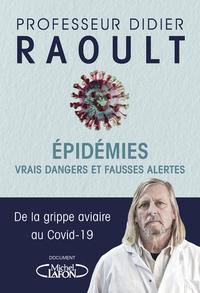 EPIDEMIES : VRAIS DANGERS ET FAUSSES ALERTES