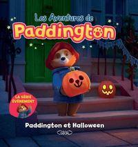 AVENTURES DE PADDINGTON  LE PREMIER HALLOWEEN DE PADDINGTON