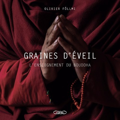 GRAINES D'EVEIL - L'ENSEIGNEMENT DU BOUDDHA