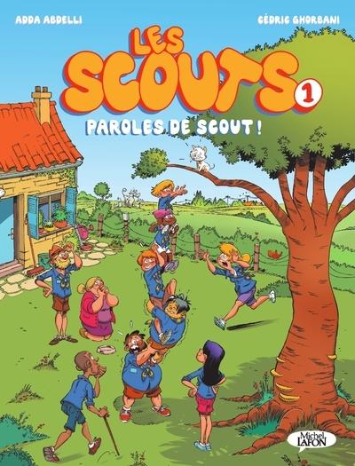 BD - LES SCOUTS - TOME 1 PAROLES DE SCOUT !