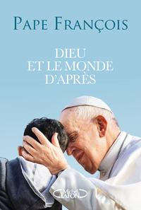 DIEU ET LE MONDE D'APRES - CONVERSATION AVEC DOMENICO AGASSO
