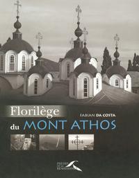 FLORILEGE DU MONT ATHOS