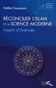 RECONCILIER L'ISLAM ET LA SCIENCE MODERNE
