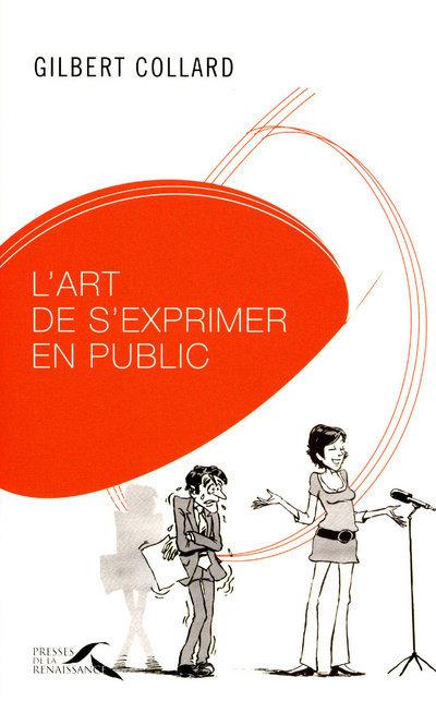 L ART DE S EXPRIMER EN PUBLIC