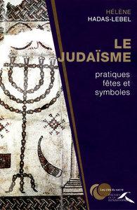 JUDAISME : PRATIQUES, FETES ET SYMBOLES