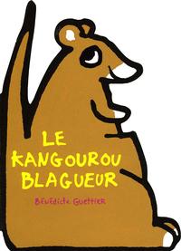 LE KANGOUROU BLAGUEUR