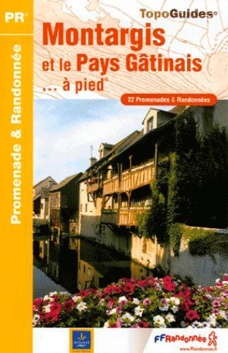 MONTARGIS ET LE PAYS GATINAIS A PIED 2006 - 45 - PR - P451