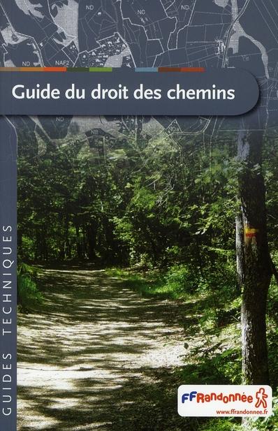 GUIDE DU DROIT DES CHEMINS +CD
