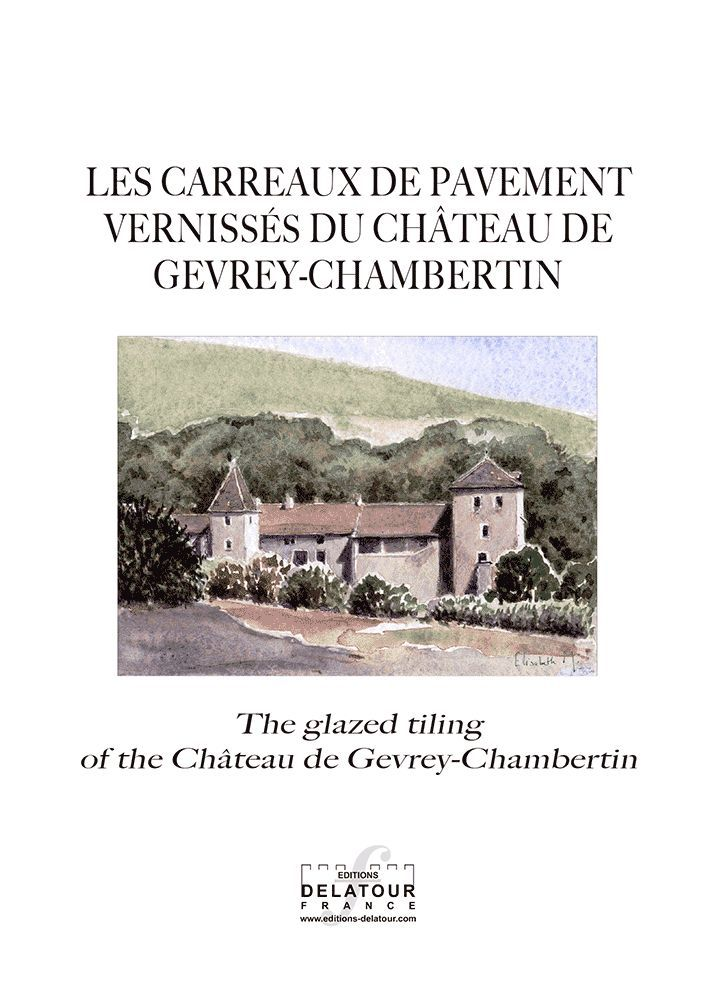 LES CARREAUX DU PAVEMENT VERNISSES DU CHATEAU DE GEVREY-CHAMBERTIN