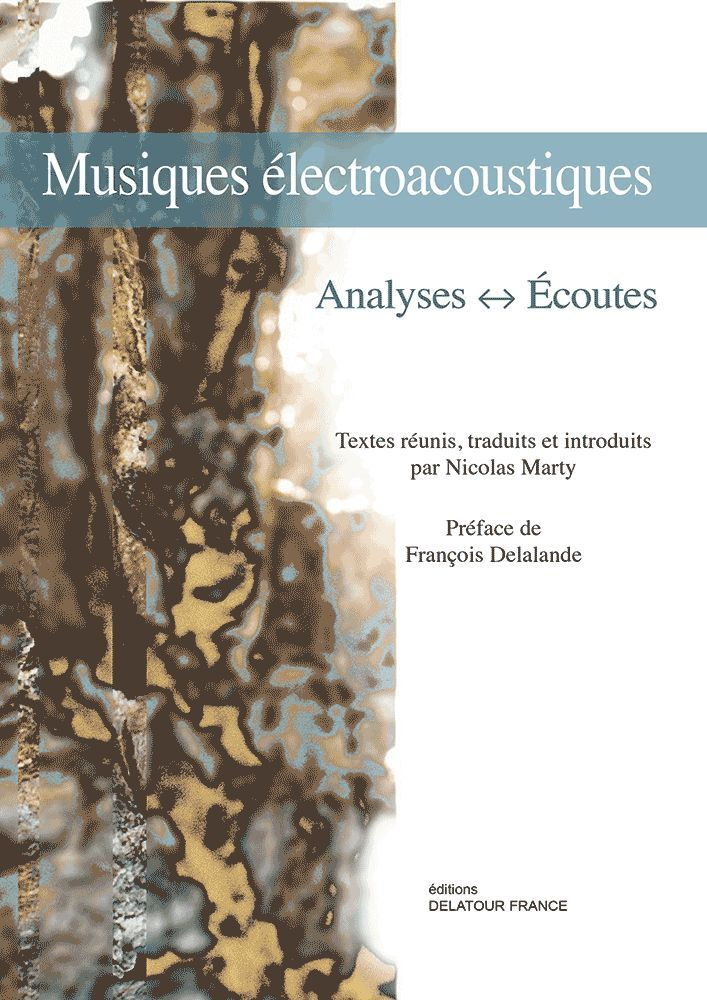 MUSIQUES ELECTROACOUSTIQUES - ANALYSES - ECOUTES