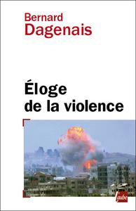 ELOGE DE LA VIOLENCE