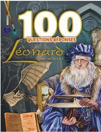 100 QUESTIONS REPONSES LEONARD DE VINCI