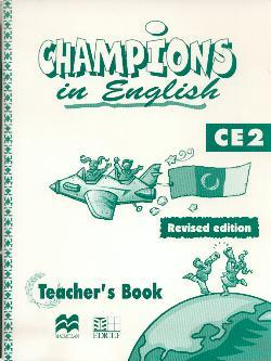 CHAMPIONS IN ENGLISH GUIDE PEDAGOGIQUE NOUVELLE EDITION NIVEAU CE2